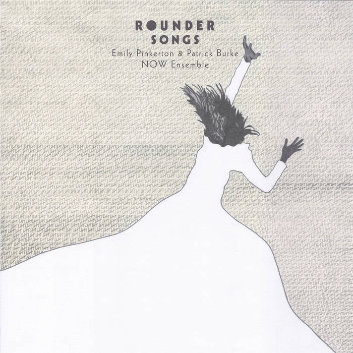 LISTEN to Rounder Songs by Patrick Burke & Emily Pinkerton  (2017)