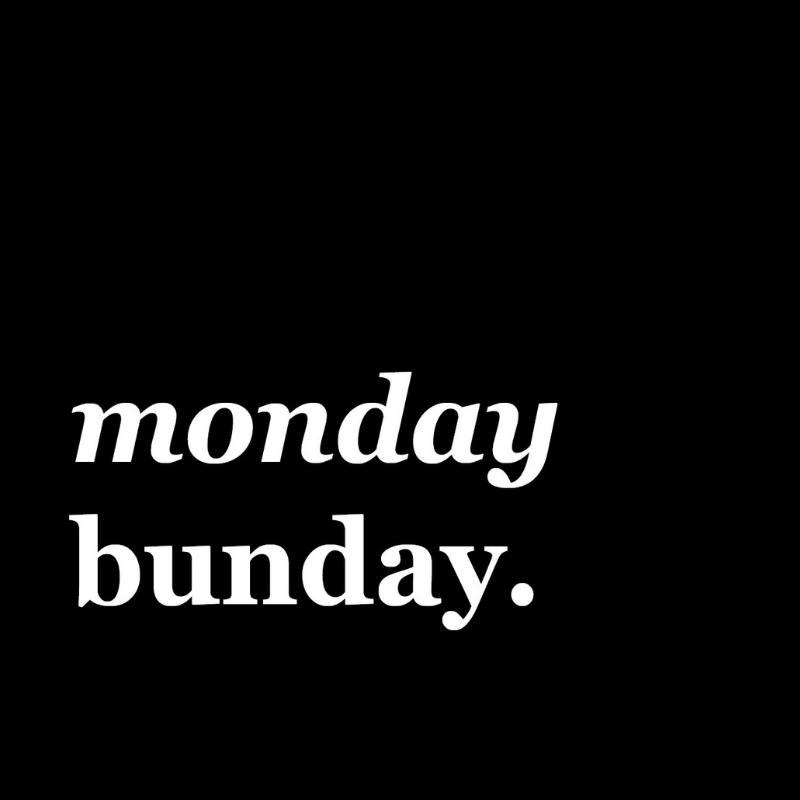 01. Monday Bunday.jpg