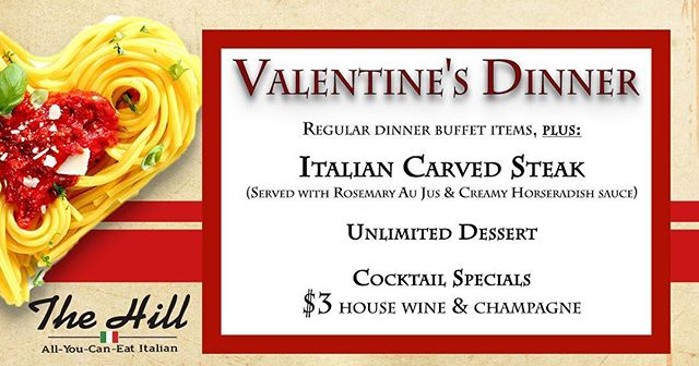 Our 2018 Valentine's Day Menu is HERE! Dinner on February 14th will include all of our regular dinner buffet items and unlimited dessert, plus our new Italian Carved Steak and swoon-worthy drink specials, all for $15.95!  Reservations are recommended, but don't worry, there is still time to lock in those date night plans!  Call, message, or visit https://www.thehilldining.com/reservations-1/ to reserve your table today.  #thehillsgf #thehilldining #springfield #bestof417 #valentinesday #champagnecampaign