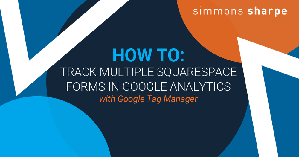 track-multiple-squarespace-forms-google-analytics-tag-manager.png