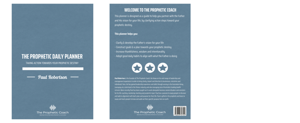 The Prophetic Daily Planner - This planner is designed as a guide to help you partner with the Father and His vision for your life, by clarifying action steps toward your prophetic destiny.