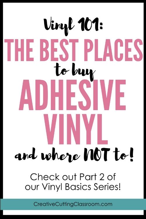 vinyl 101: best places to buy adhesive vinyl, cricut vinyl, oracal vinyl, siser easyPSV