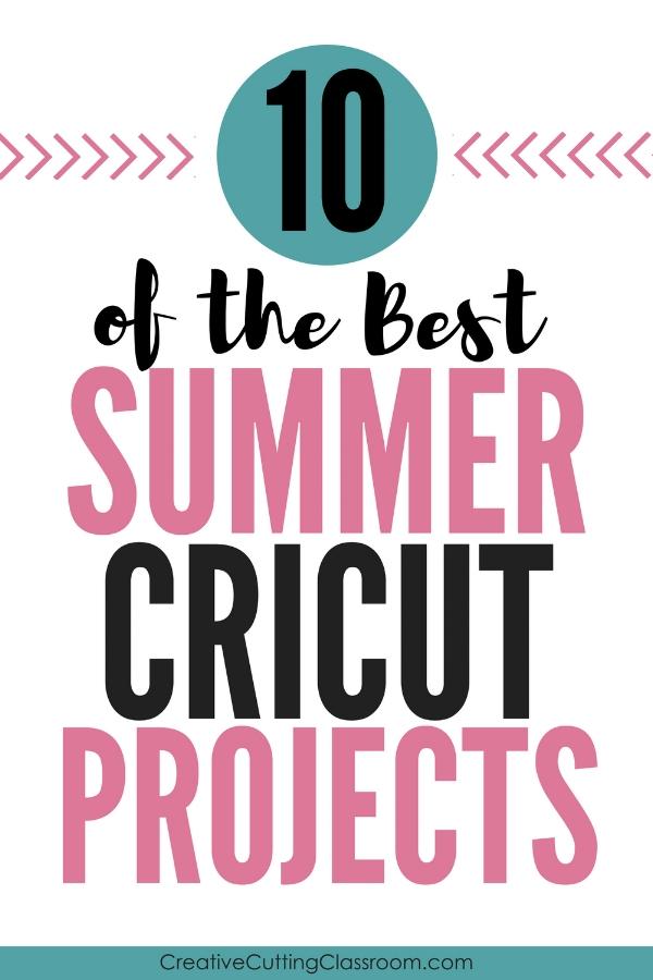Cricut Summer Projects