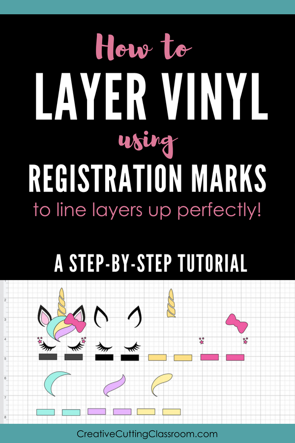 How to Layer Vinyl Using Registration Marks to Line Layers Up Perfectly!