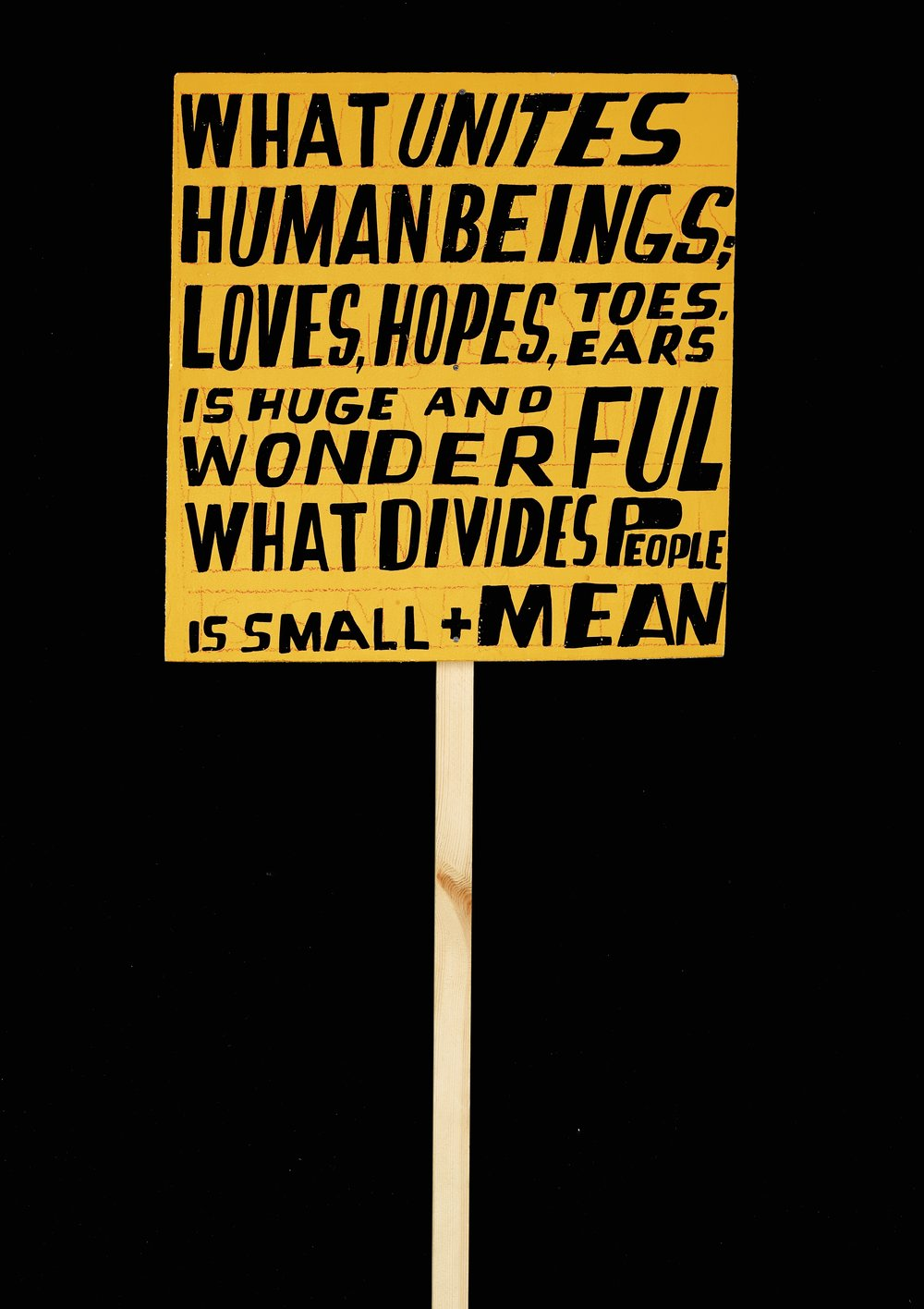 Lot 1: Bob & Roberta Smith - What Unites Human Beings