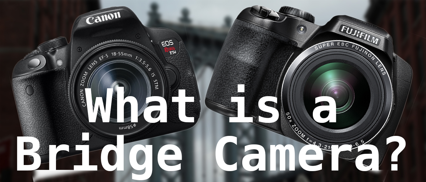 what is a bridge camera?