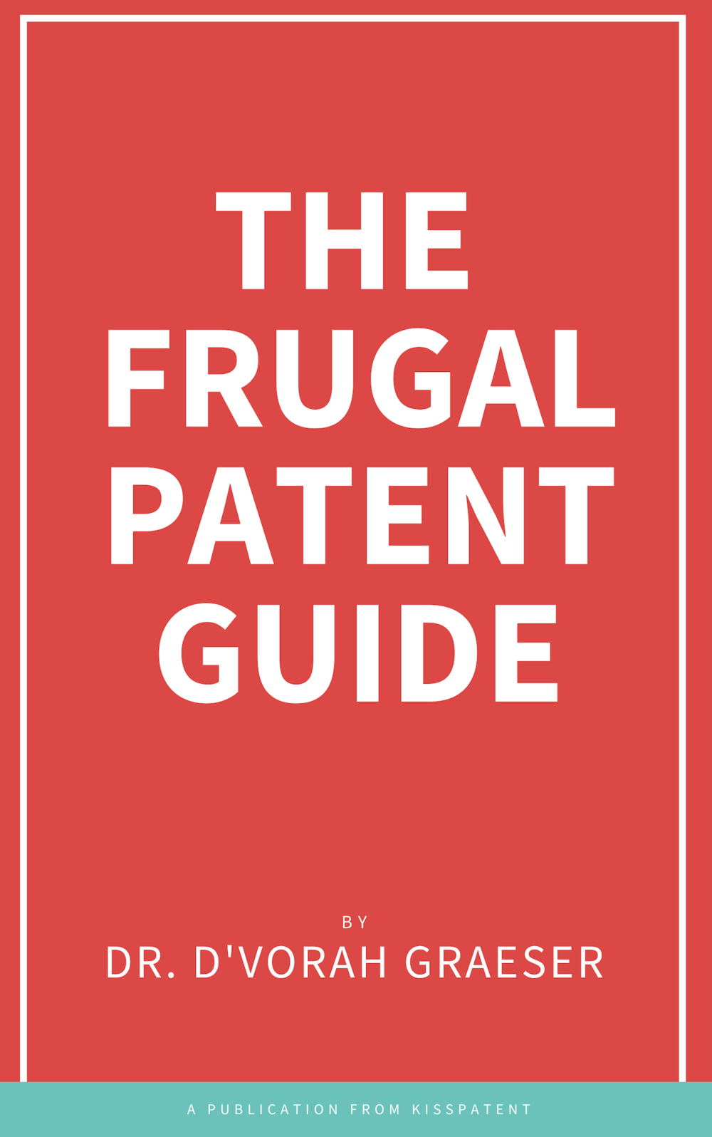 THE FRUGAL PATENT GUIDE.png