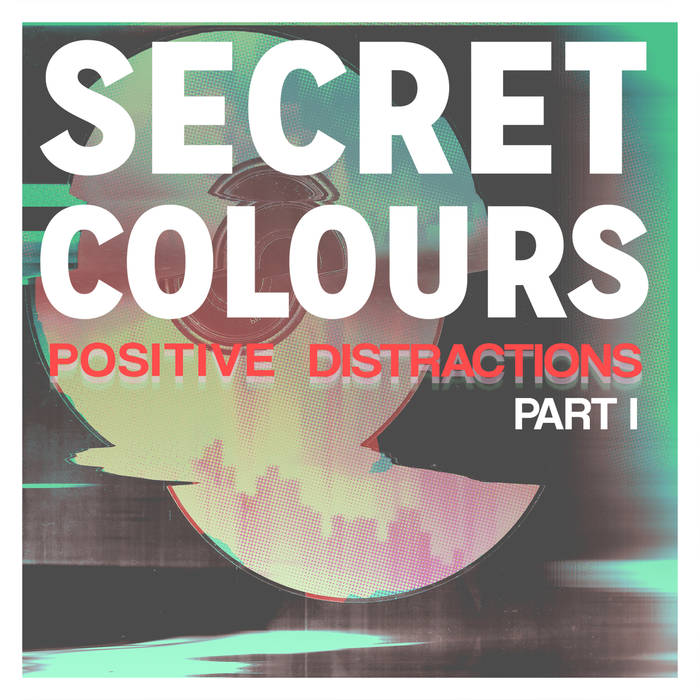 Positive Distractions Part I EP (2014)    Listen  -  Buy