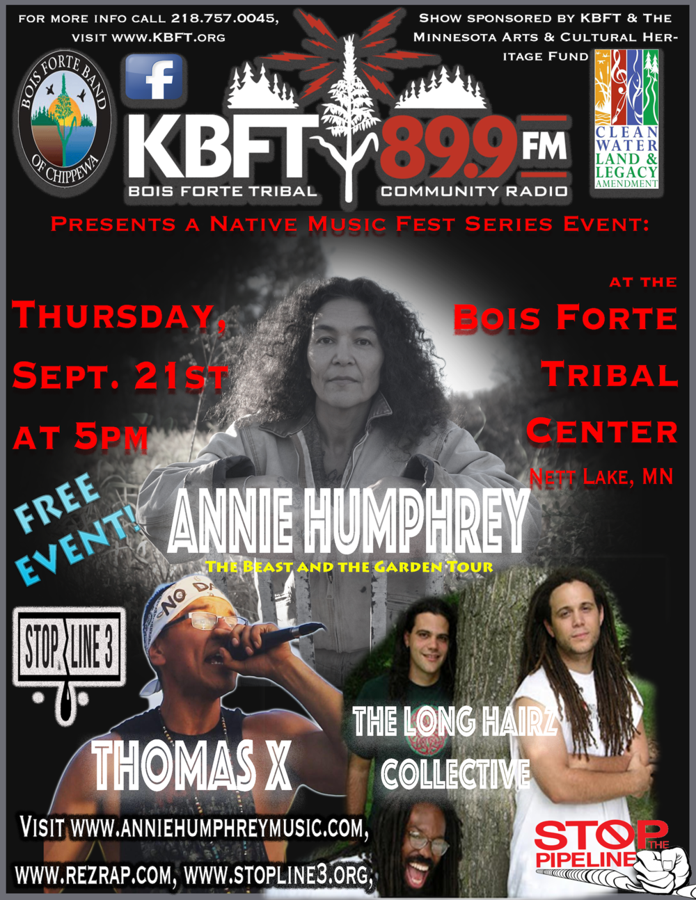 Sept. 21st - Bois Forte Tribal Center1500 Bois Forte Rd, Tower, MN 55790Free concertTime 5:00PM – 7:30PMSponsored by KBFT Bois Forte Tribal Community Radio & The Minnesota Cultural Heritage FundPerformers: Long Hair Collective, and ThomasX