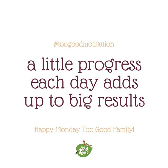 You got this Too Good Family! 💚Happy Monday ☀️ #progress #results #toogoodeats #familycompany