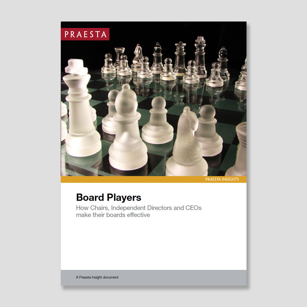 Board Players   How Chairs, Independent Directors and CEOs make their boards effective   The characteristics, attributes and behaviours of board members and the chemistry between them, alongside the information they work with, determine the effectiveness of a board.   Download PDF