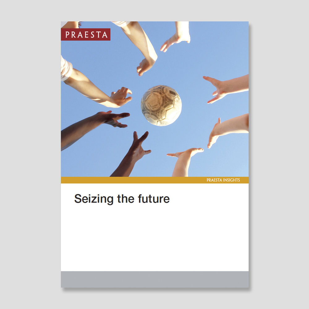 Seizing The Future Seizing the future demands an upbeat and assertive approach coupled with realism, humility and the confidence to lead by example. It involves standing back, re-evaluating and being liberated from those previous frames of reference that constrain. The most successful leaders do this while remaining true to clear guiding values. Download PDF