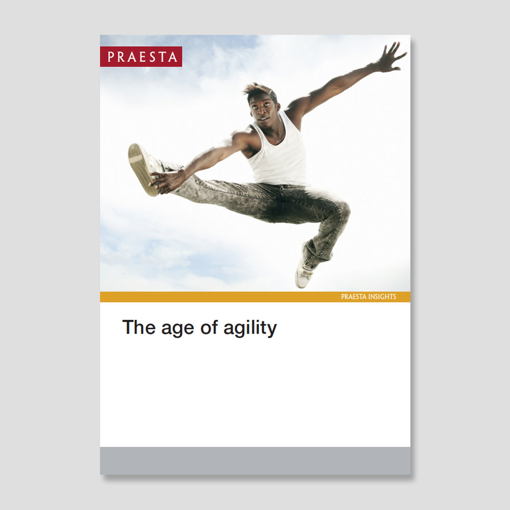The Age Of Agility Agility – how to wait, watch, and make fast, decisive moves at the right time - has become a core source of survival and long-term  competitive advantage. Our view is that agility starts with the leader, who shapes the capability of his/her teams and, through them, the wider organisation.  Download PDF