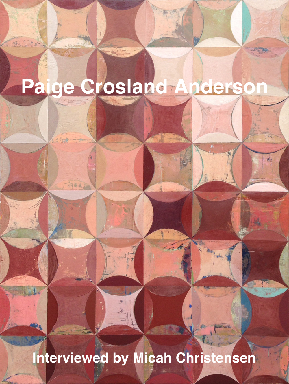 The descendant of pioneer artist George M. Ottinger, from a young age Paige Crosland Anderson knew she wanted to be involved in the arts. After getting her BFA from Brigham Young University, she started honing her unique style. Anderson's abstract paintings — many inspired by patterns in hand-made quilts — provide a different perspective on the seemingly mundane gospel of our everyday lives