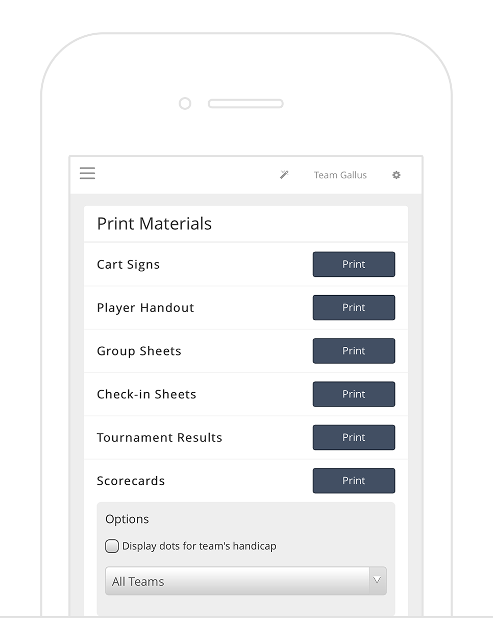 Printing - Print out all your tournament materials. Cart signs, scorecards, check-in sheets, tournament info handouts, tournament results, and more.