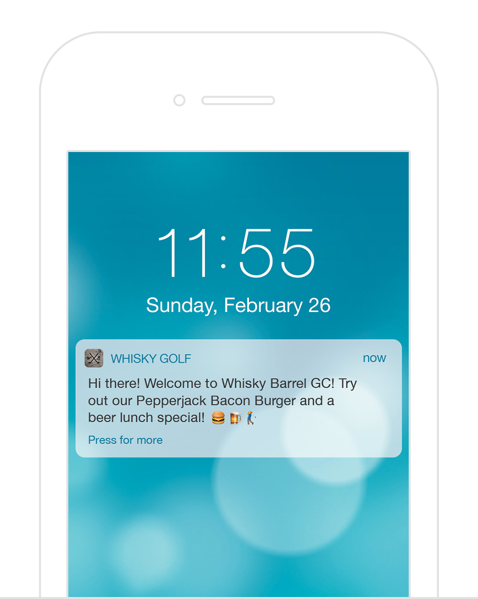 Geofence Notifications - Automatic messages sent to your customers when they enter specific locations, such as: golfers arriving at the course, during their round, or inviting back seasonal visitors when they get to town. Customize messages to match what you are promoting that day, week, or month!