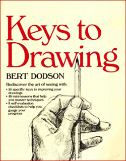 Keys to Drawing by Bert Dodson