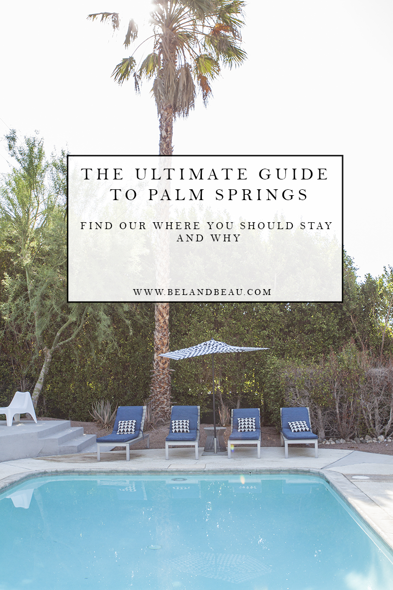 FIND OUT WHERE TO STAY IN PALM SPRINGS