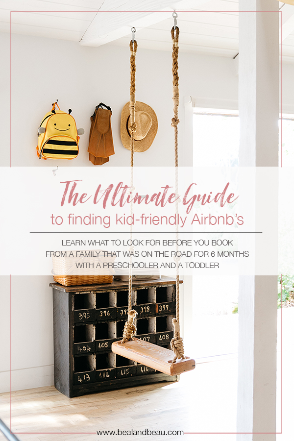 The Ultimate Guide to Booking a Kid-Friendly Airbnb - Isobel Benesch