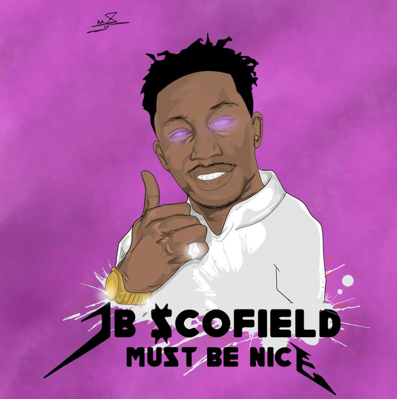 Must Be Nice - JB Scofield