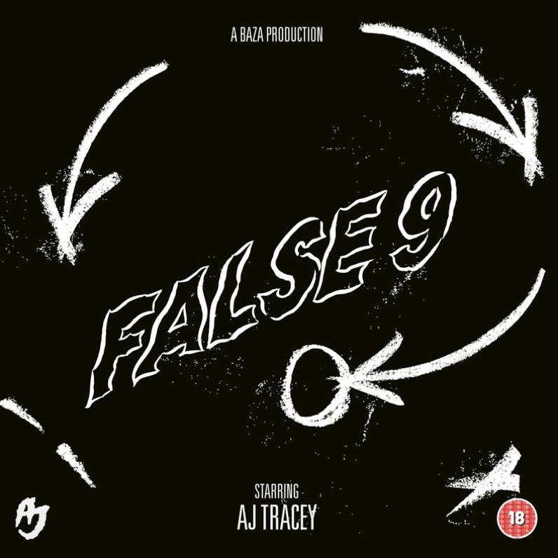 False 9 - AJ Tracey