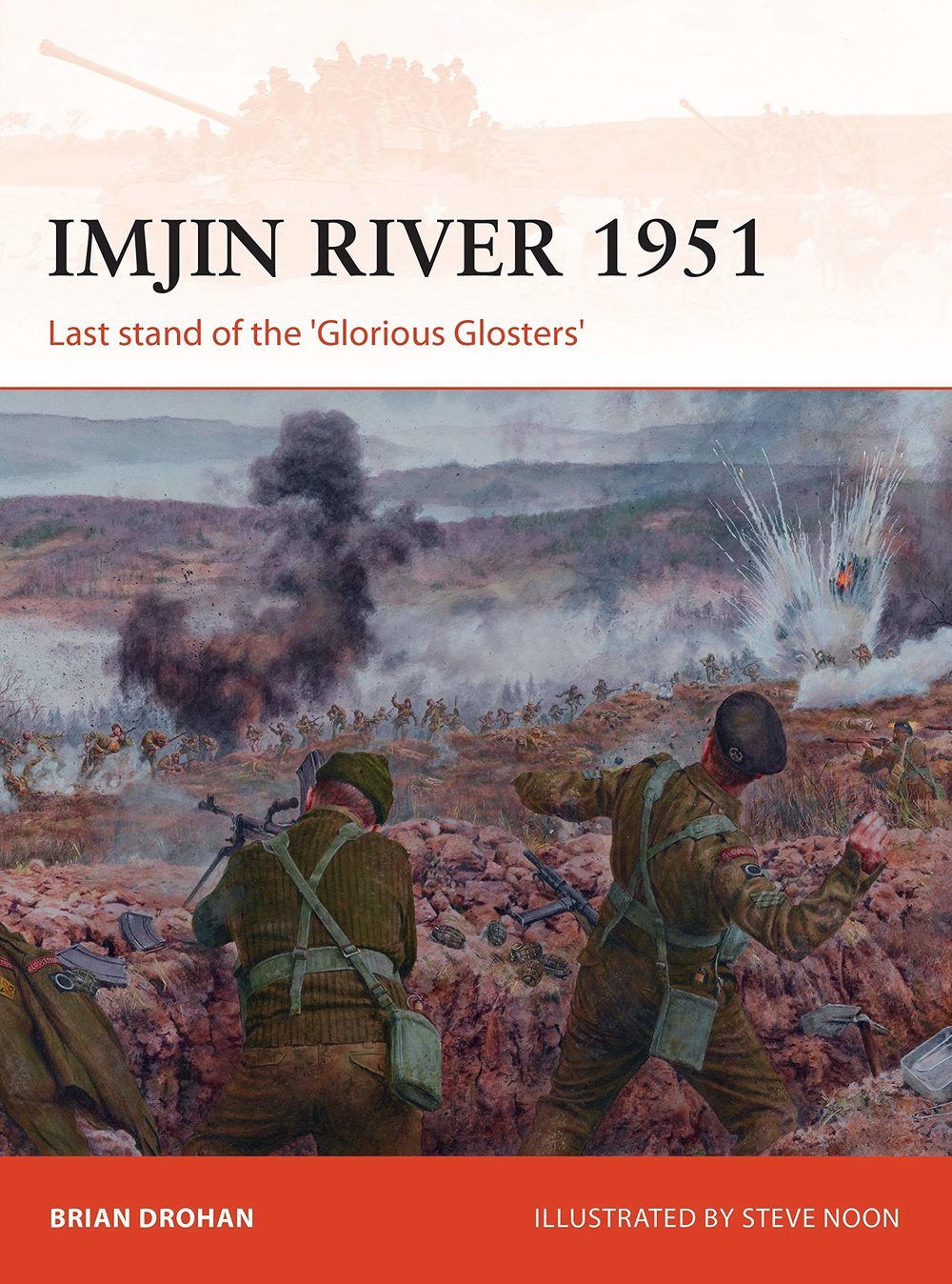 "Imjin River 1951 - My second book is a short operational history analyzing the 1951 Battle of the Imjin River, where British troops fought alongside South Korean, American, Belgian, and Philippine soldiers in one of the toughest engagements of the Korean War.Although the battle is famous for the 1st Battalion, Gloucestershire Regiment's ""last stand,"" there is much more to the story from both the Chinese/North Korean and the United Nations forces' perspectives."