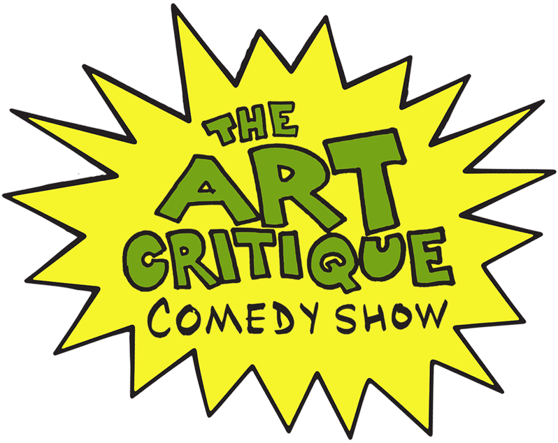 The Art Critique Comedy Show