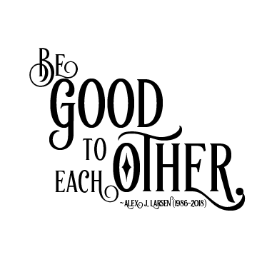 Be good to each other-01.png