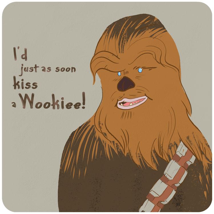 Kiss a Wookiee.jpg