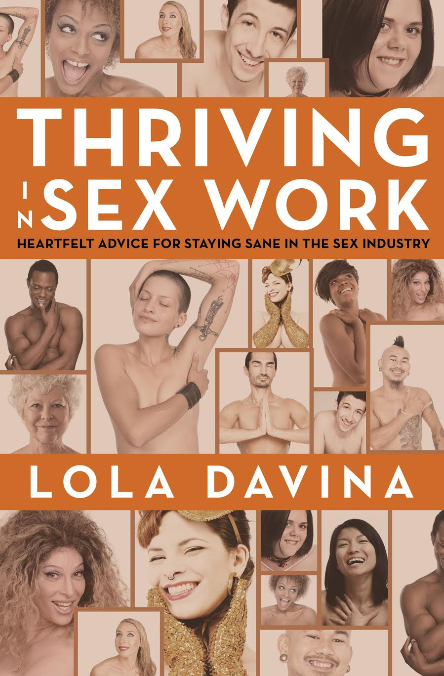 Front and back covers of Thriving in Sex Work: Heartfelt Advice for Staying Sane in the Sex Industry; Design by Albert Ochosa.