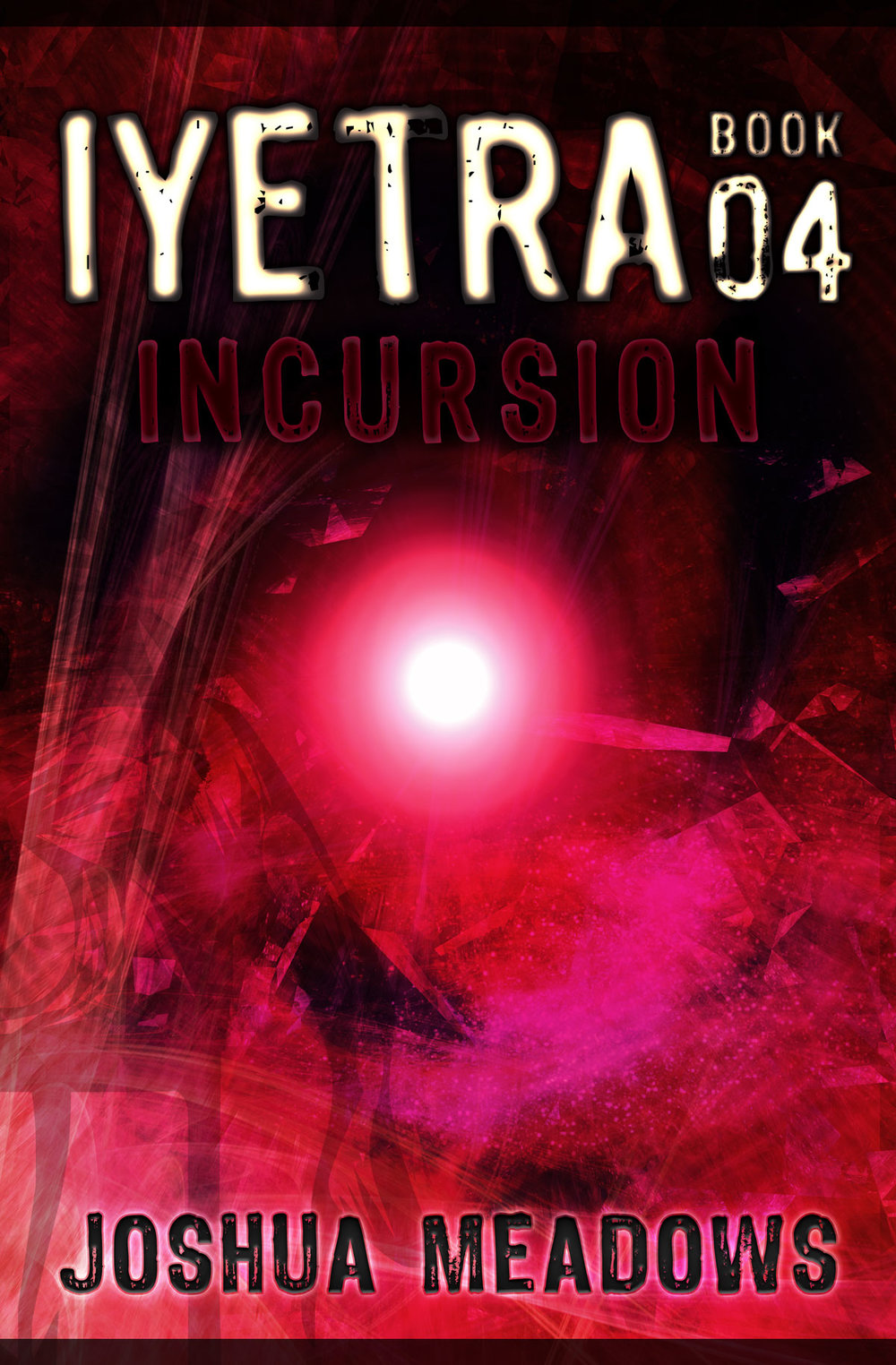 Book 04 : Incursion