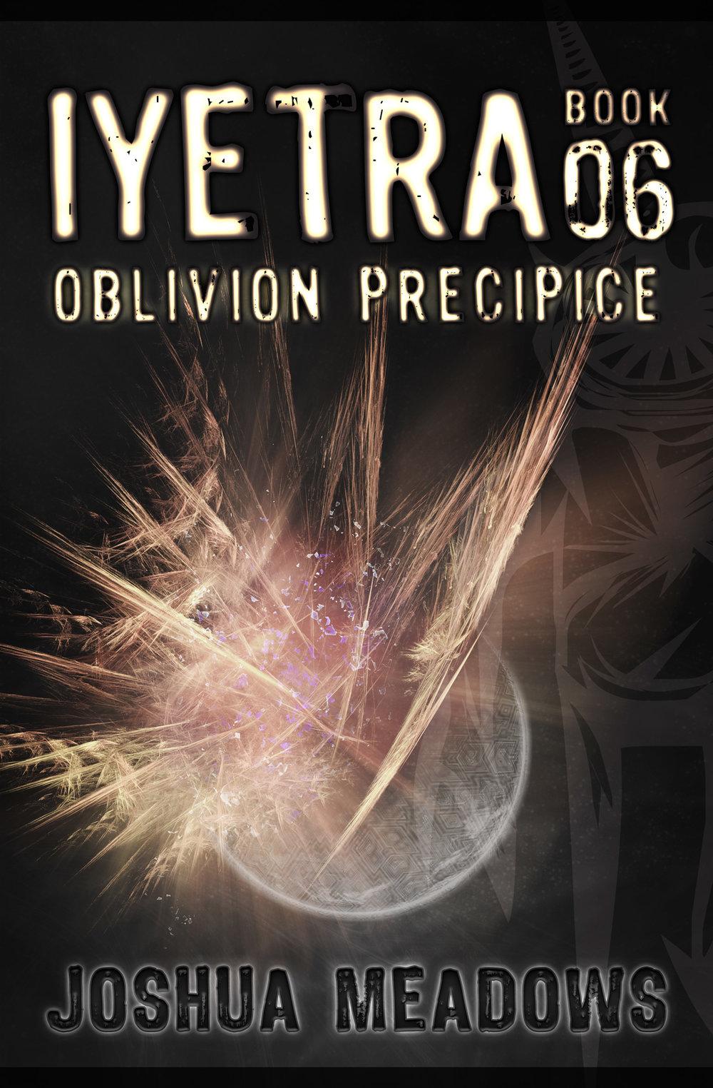 Book 06 : Oblivion Precipice