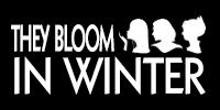 they bloom in winter 2.png
