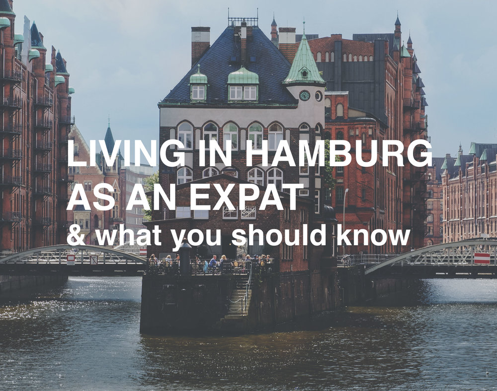 Living in Hamburg as an Expat & What you Should Know - Best Tips for internationals moving to Hamburg