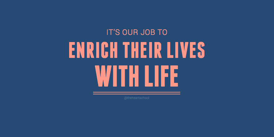 Enrich their lives.png