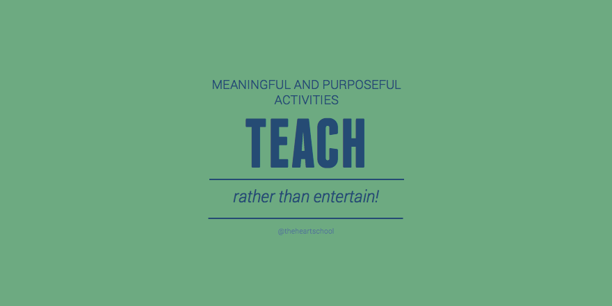 Teach rather than entertain.png