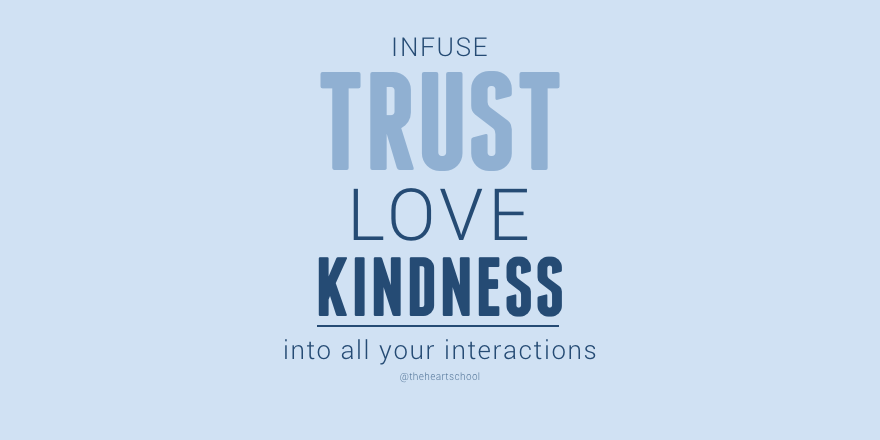Infuse trust, love and kindness.png