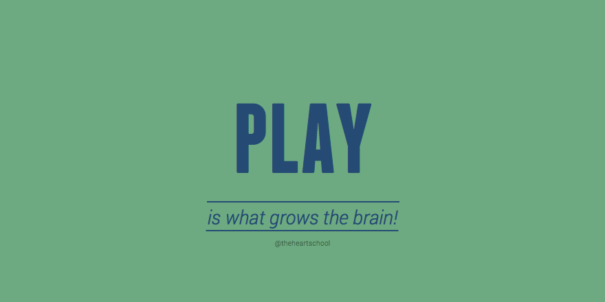 Play grows the brain.png