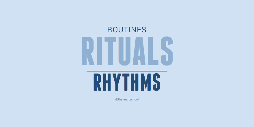 Routines rituals rhythms.png