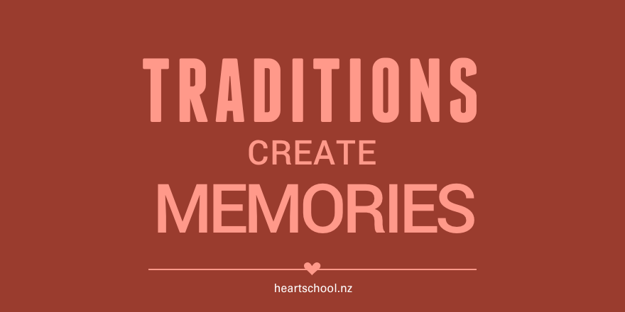 05 Traditions create memories.png