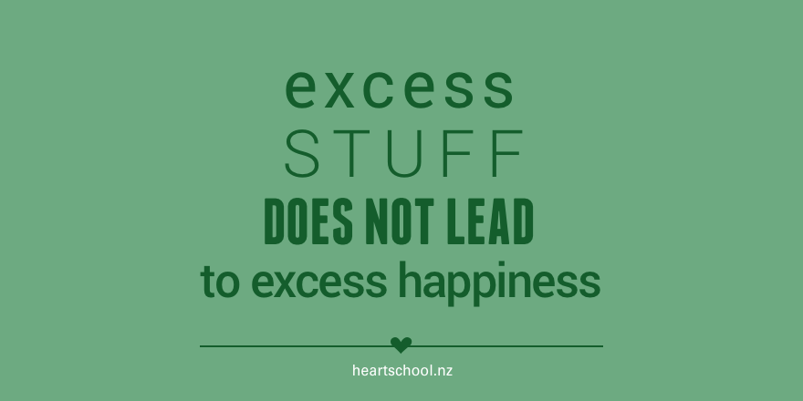 15 Excess stuff does not lead to excess happiness.png