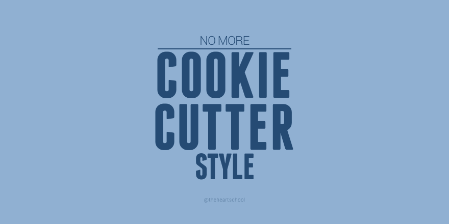 No more cookie cutter style.png