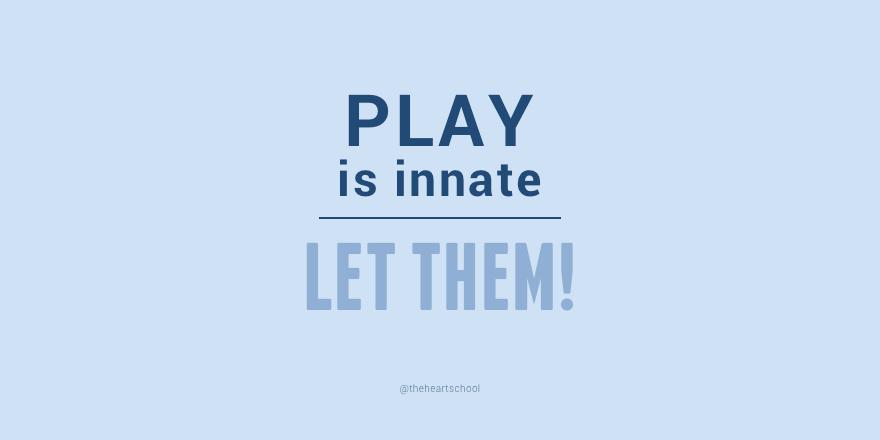 Play is innate.png