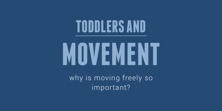 42 Toddlers and movement.png