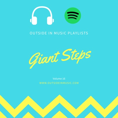 OiM Playlists Vol 18 - Giant Steps — Outside in Music