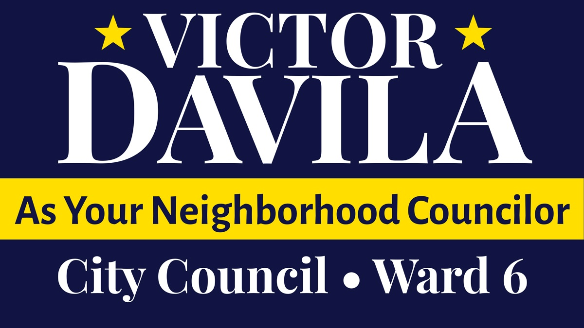 Victor Davila As Your Neighborhood Councilor