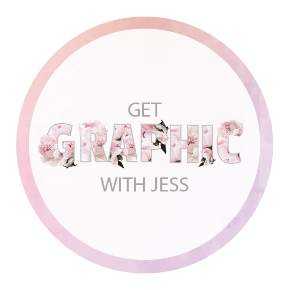 GET GRAPHIC WITH JESS