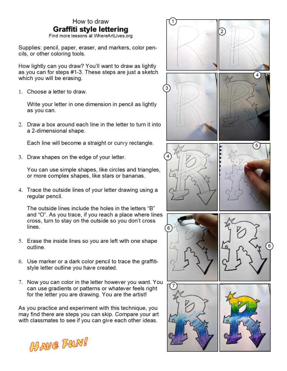 Download and print this step-by-step worksheet to pass out to your students. We know, the pictures of the pencil drawings may not photo-copy well. This may work best in conjunction with the slideshow.