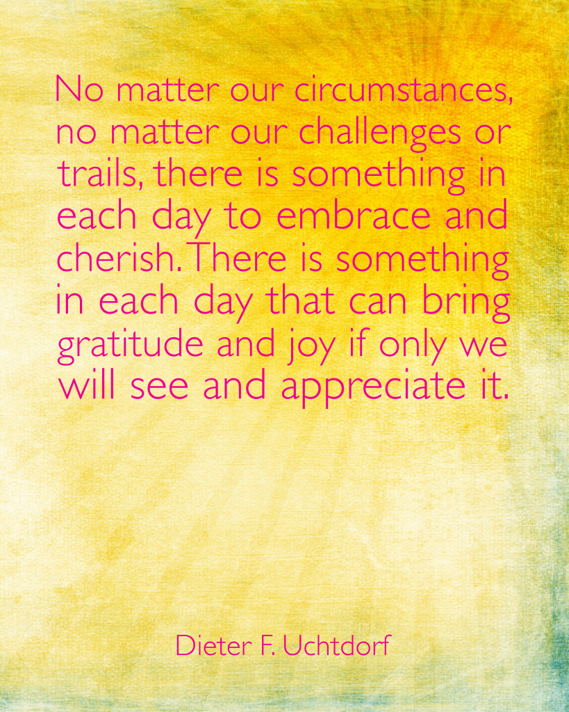 Gratitude Quote by Uchtdorf