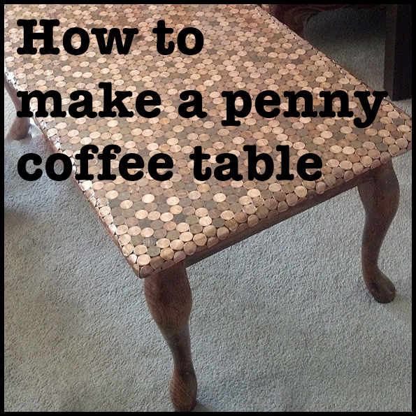 DIY Penny Coffee Table